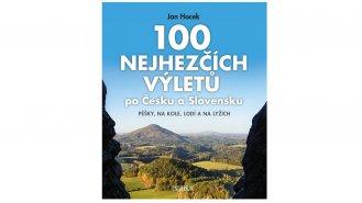 100 nejhezčích výletů po Čechách a Slovensku