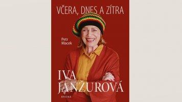 Iva Janžurová – Včera, dnes a zítra
