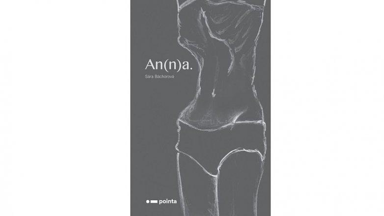 Kniha An(n)a: Nepřikrášlený pohled na poruchy příjmu potravy